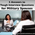 Answers to Interview Questions for Military Spouses