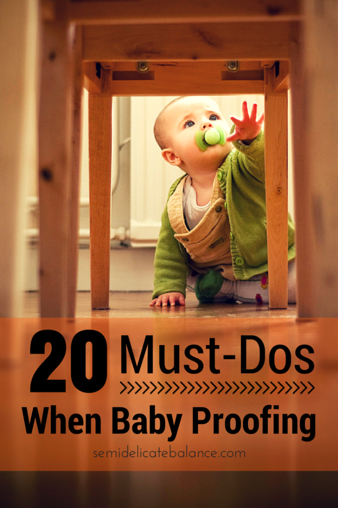 20 Must Dos When Baby Proofing Your House