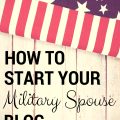 How to start your military spouse blog (1)
