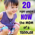 20 signs you're now the mom of a toddler