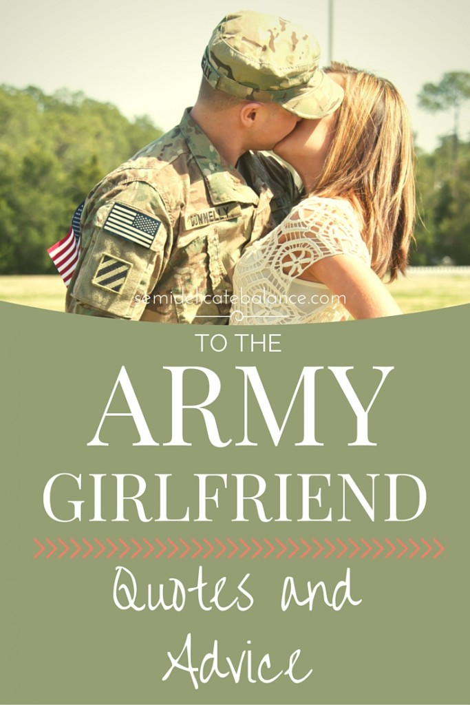 to the army girlfriend quotes and advice