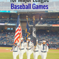 Best Military Discounts for Major League Baseball Games