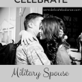 10 Ways to Celebrate Military Spouse Appreciation Day