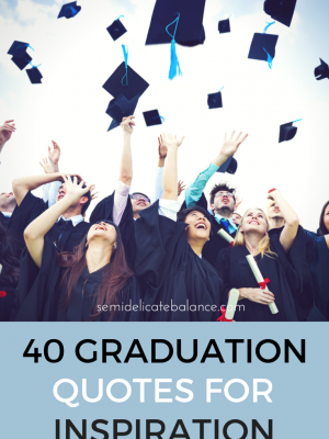 40 GRADUATION quotes for inspiration