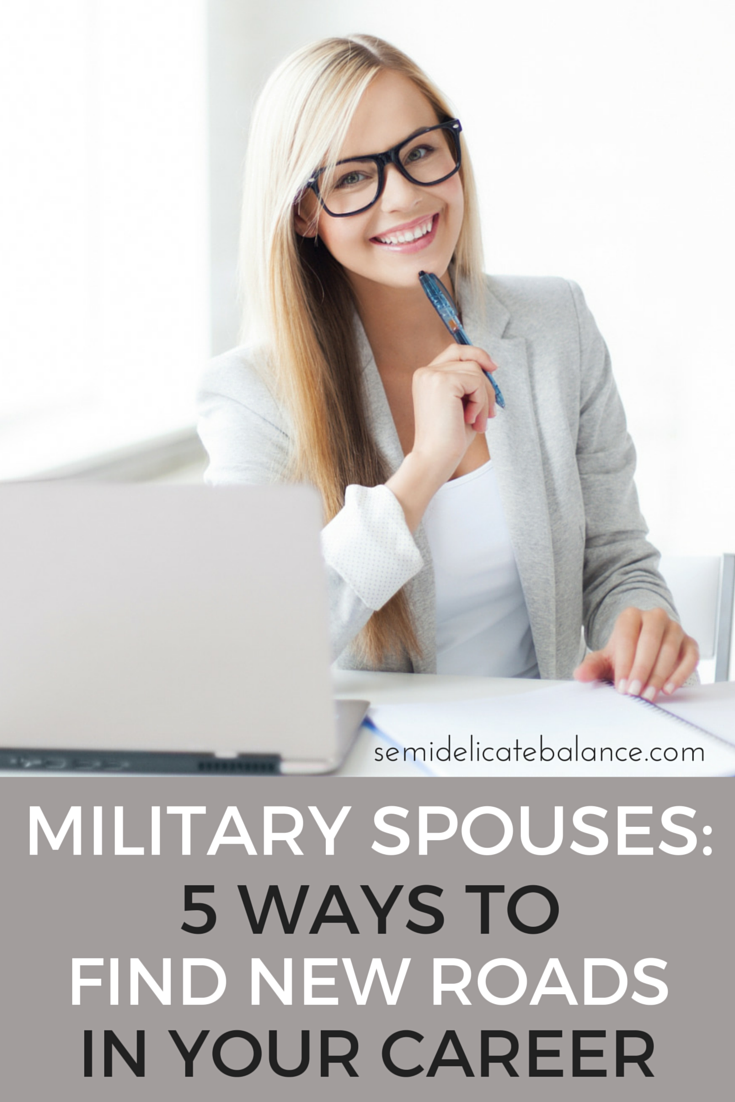 military spouses ways to new roads in your career military spouses 5 ways to new roads in your career