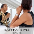 Easy Hairstyle Tips to Live By for Busy Moms (1)