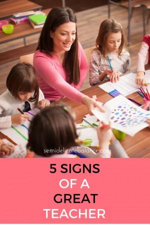 5 SIGNS OF A GREAT TEACHER