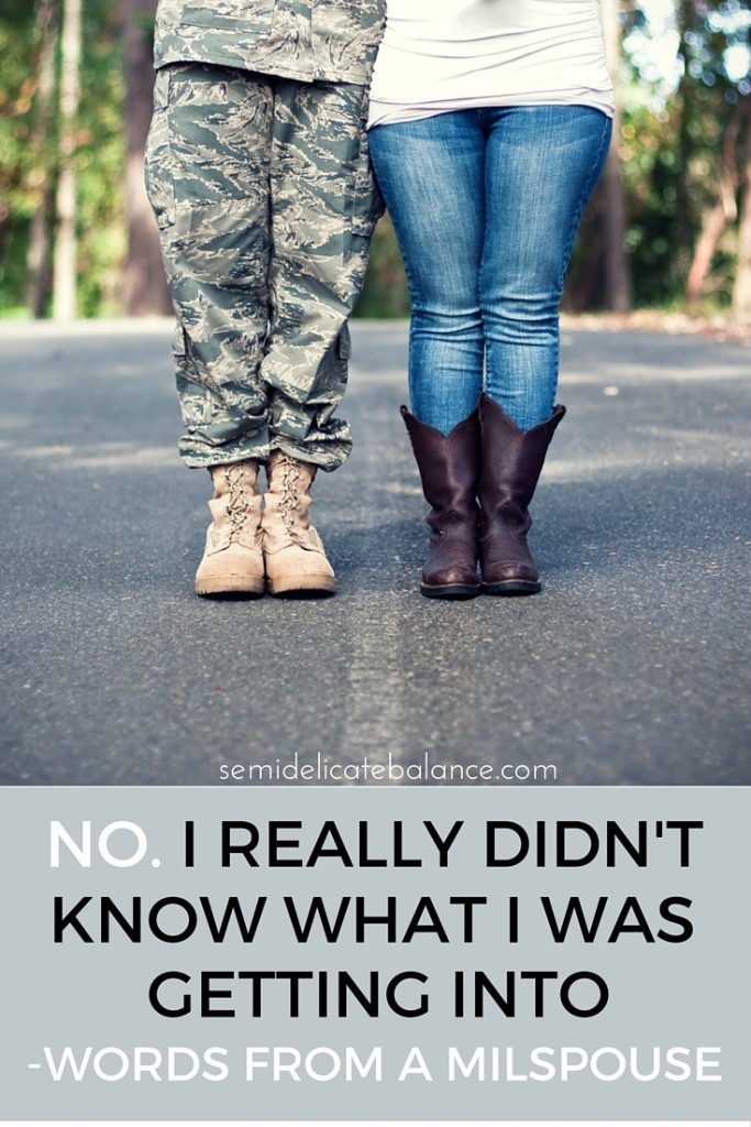 No, I Didn't Know What i Was Getting Into, Military Spouse