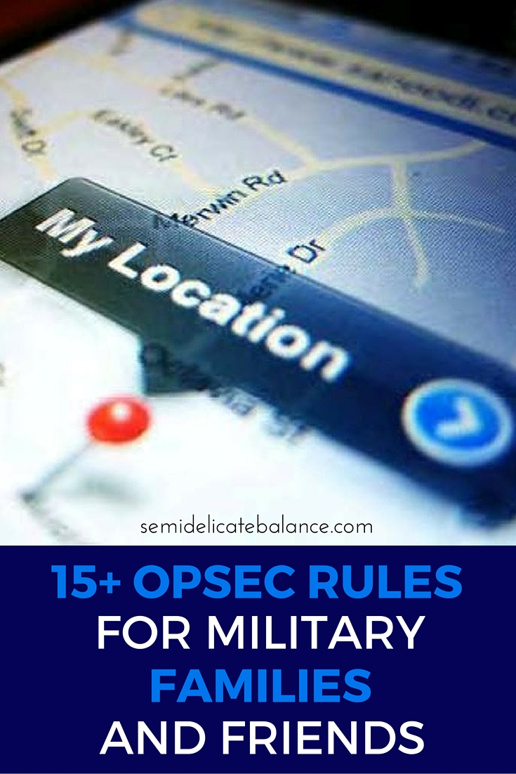 15 Opsec Rules For Military Family And Friends