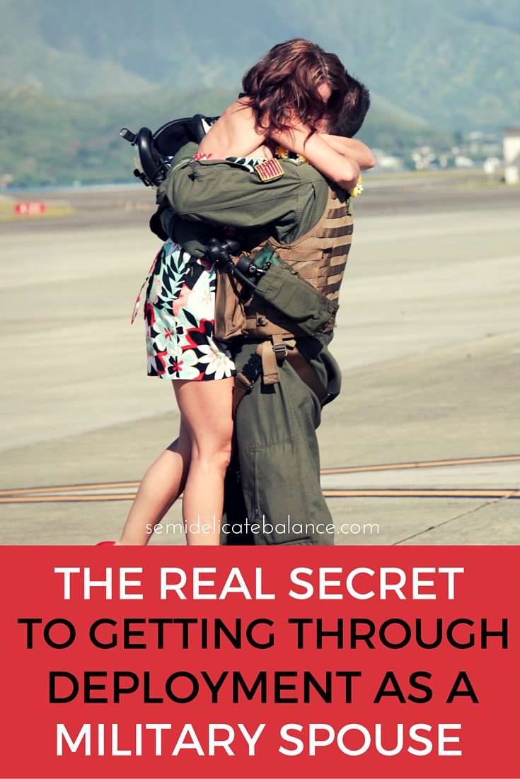 The Real Secret to Getting Through Deployment as a Military Spouse