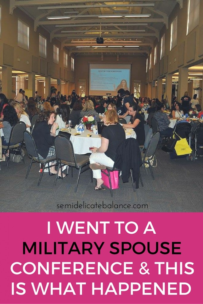 I went to A Military Spouse Conference and this is what happened
