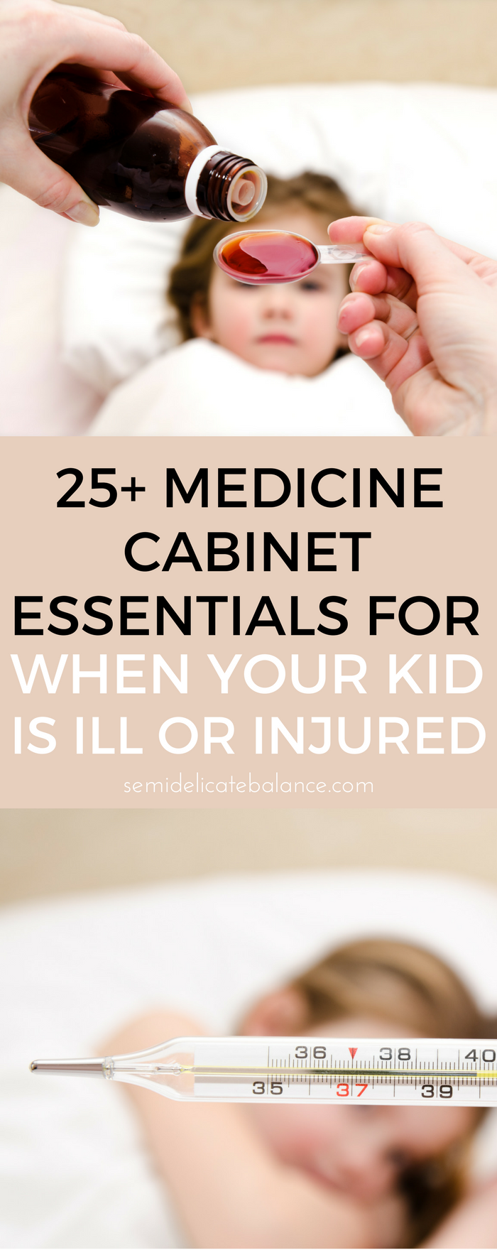 25+ Medicine Cabinet Essentials For When Your Child Gets Sick or Injured