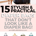 15 Stylish and Practical Diaper Bags (That Don't Look Like a Diaper Bag!) For all budgets, cheap, and designer