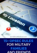 15+ OPSEC Rules for Military Families and Friends