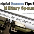 Helpful Resume Tips For Military Spouses