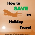 How to save on holiday travel