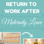 Maternity Leave Return