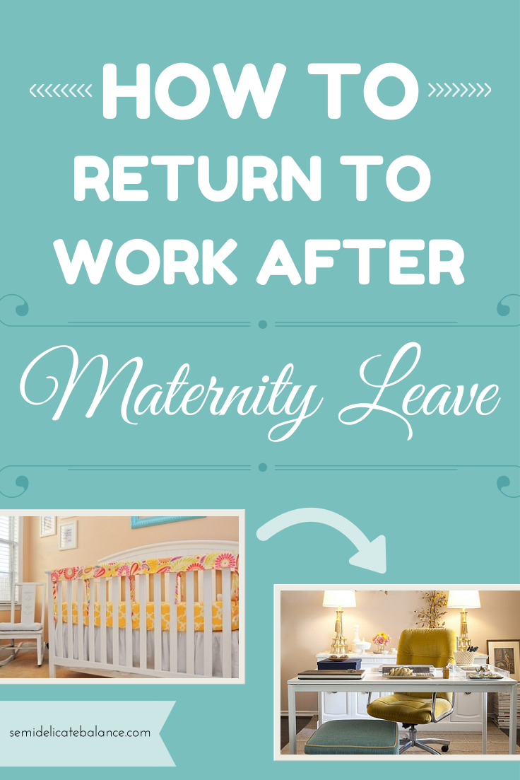 how to return to work after maternity leave - Back To Work Returning To Work After Maternity Leave