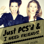 PCS, need friends