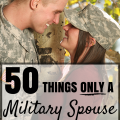 50 thing a military spouse would understand