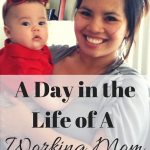 A Day in The Life of A Working Mom