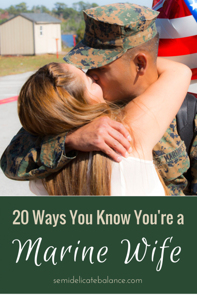 20 Ways You Know You're a Marine Wife