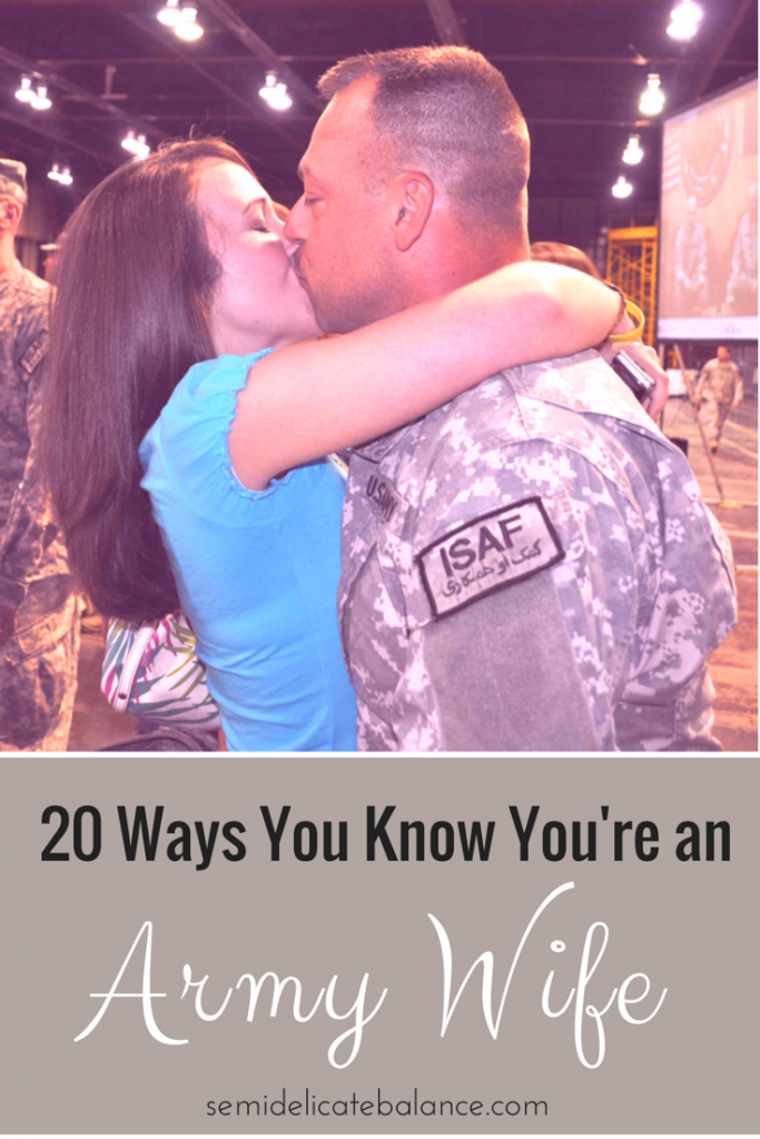 20 Ways You Know You're an Army Wife