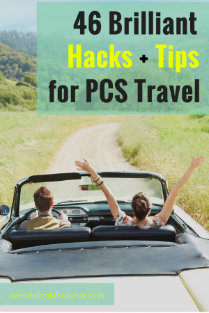 46 Hacks and Tips for PCS Travel (1)