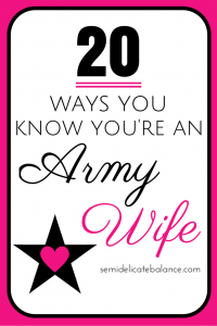 know you're an army wife