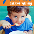 Get your kid to eat everything
