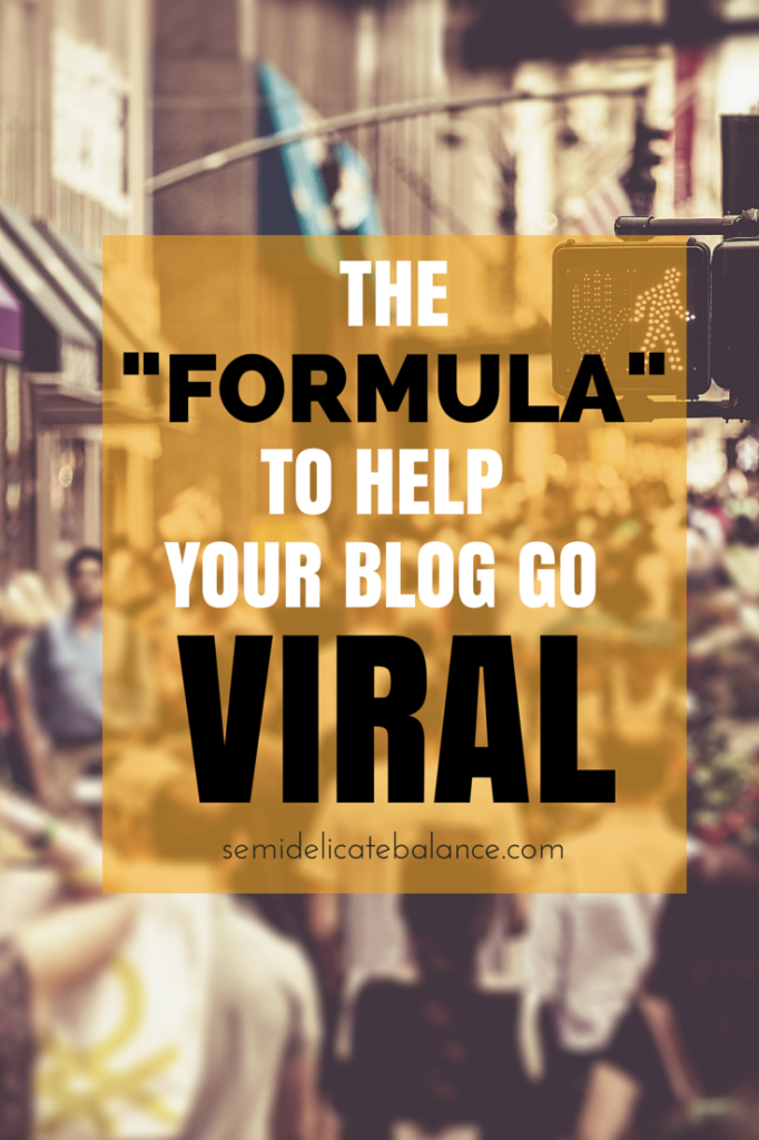 the formula to help your blog go viral (1)