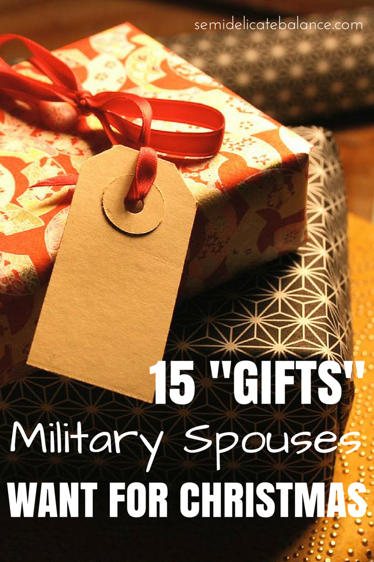 """15 """"Gifts"""" Military Spouses Want For Christmas"""