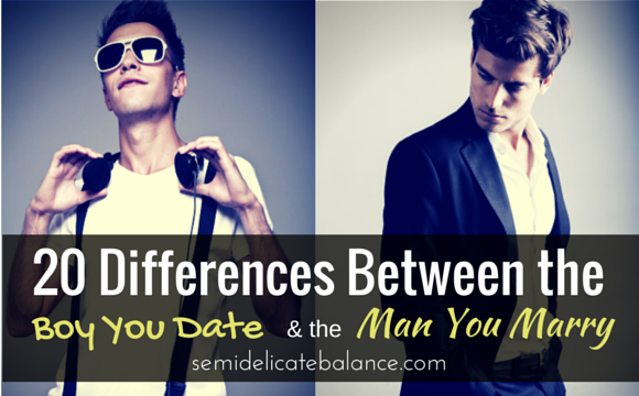 The difference between dating a boy and a man