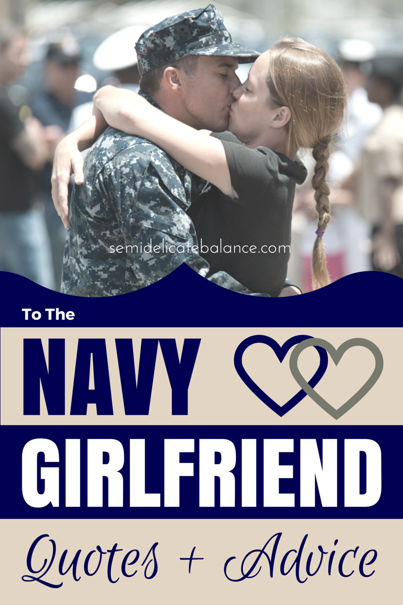 To the Navy Girlfriend: Quotes and Advice