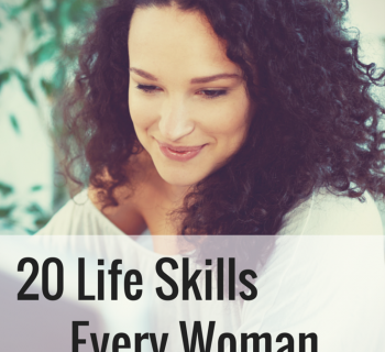 20 Life Skills Every Woman Should Know