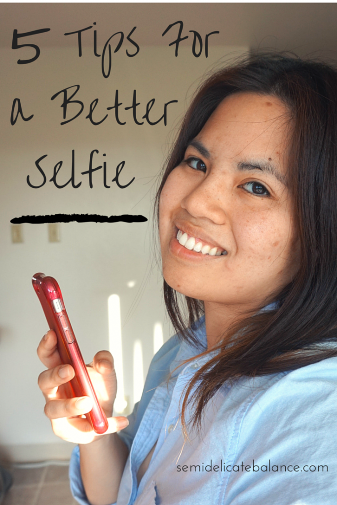 5 Tips for a Better Selfie (5)