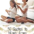 30 Mom Quotes from Daughter