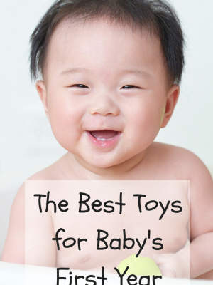 The Best Toys for Baby's First Year
