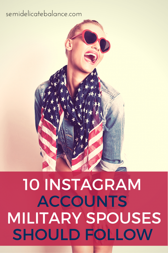 10 INSTAGRAM accounts military spouses should follow