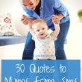 Mom Quotes from Sons