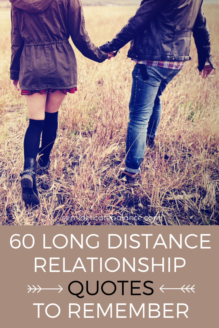 Quotes About Long Distance Friendship 60 Long Distance Relationship Quotes To Remember