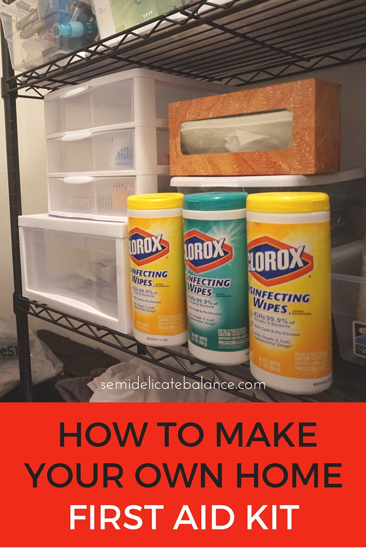 How to make your own home first aid kit for Custom build your own home