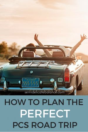 How to Plan the Perfect PCS Road Trip