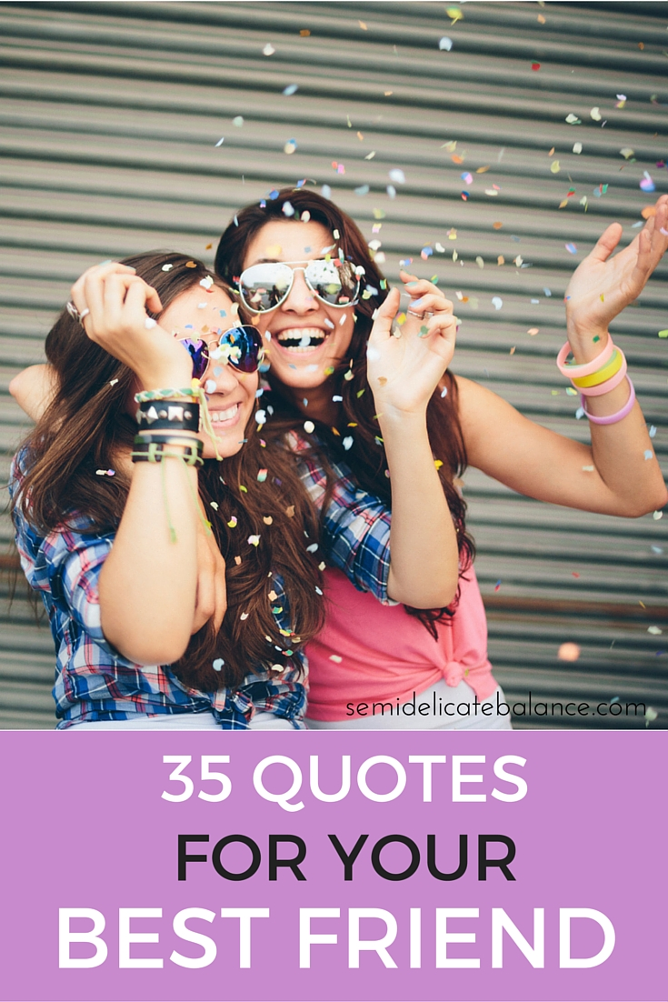 35 Best Friend Quotes and Sayings