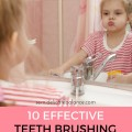 10 Effective Teeth Brushing Tips for Toddlers