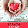 5 Tips for Raising Kids Who Give Back