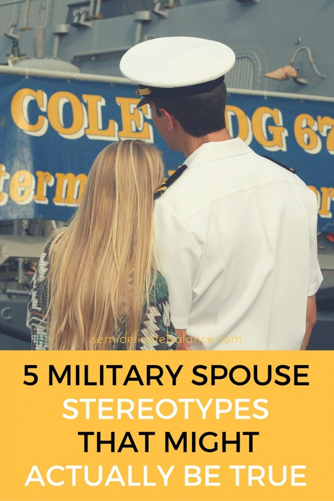 5 Military Spouse Stereotypes That Might Actually Be True