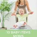 10 Baby Items Moms Can Use Too