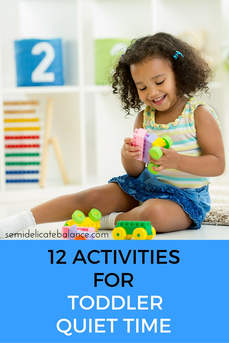 12 Activities for Toddler Quiet Time