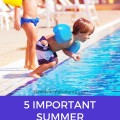 5 IMPORTANT SUMMER SAFETY TIPS FOR YOUR KIDS